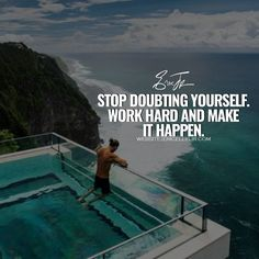 Our doubts can be the end of us. So STOP DOUBTING! And Make it HAPPEN! - • • • • • • • • • #motivation #businessman #motivational #succeed #mindset #hustle #business #grind#beautiful #moneymaker #success #determination #businessowner #inspiration #quotes #lifestyle #millionaire #businesswoman#entrepreneur #happiness #money #quoteoftheday #startup #entrepreneurlife #dedication #gratitude #best #boss #bestofday
