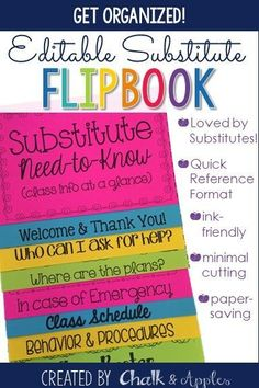 "This flip book is an easy way to get important ""need-to-know"" information to a substitute entering your classroom. Print on brightly colored paper and hang in a prominent location near your desk so that a new substitute can easily find it, and have necessary information at his/her fingertips! 