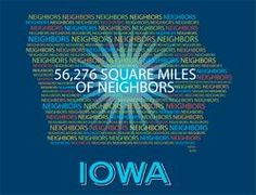 From the online store of the Our Iowa Magazine--56276 square miles of neighbors