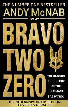 Bravo Two Zero by Andy McNab