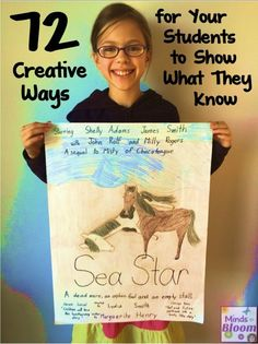"Teaching/ homeschool: ""72 Creative Ways for Your Students to Show What They Know""."