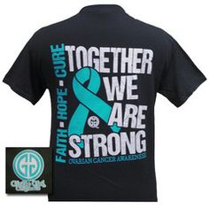 Cervical cancer awareness this basically scared the for Ovarian cancer awareness t shirts