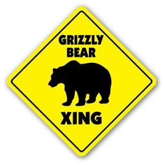 """GRIZZLY BEAR CROSSING Sign xing gift novelty black brown kodiak alaska by ZANYSIGNS. $8.99. Brand New. Perfect for Indoor or Outdoor. Perfect Gift Idea!!!. Top Quality Sign. Proudly Made In the U.S.A.. This is a brand new 12"""" tall and 12"""" wide diamond shape sign made from weatherproof plastic with premium grade vinyl. The sign is perfect for indoor or outdoor use, made to last at least 3-4 years outside. The sign has rounded corners and a 1 hole pre-drilled for easy ..."""