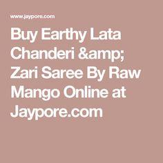 Buy Earthy Lata Chanderi & Zari Saree By Raw Mango Online at Jaypore.com