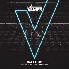 The Vamps: Wake Up - On Tour With The Vamps DVD