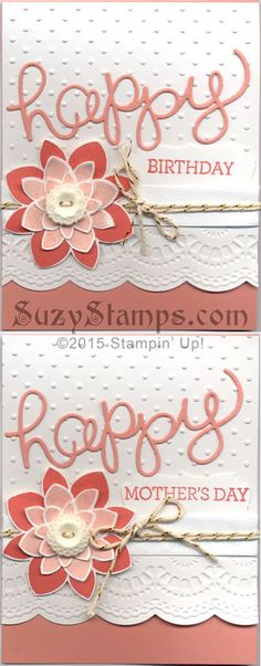 Stampin' Up! Cards - 2015-04 Class - Crazy About You Stamp Set, Hello You Thinlits Dies, Flower Medallion Punch, Perfect Polka Dots & Delicate Designs Embossing Folders, Birthday or Mother's Day card