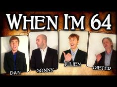 ▶ When I'm Sixty Four 64 (The Beatles) - A Cappella Barbershop Quartet - YouTube
