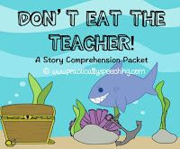 Practically Speeching: Don't Eat the Teacher! A Print-n-Go Story Comprehension Packet
