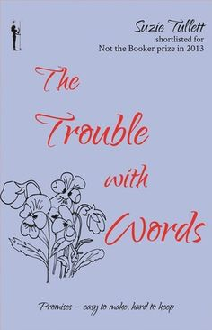 The Trouble with Words by Suzie Tullett Blog Tour