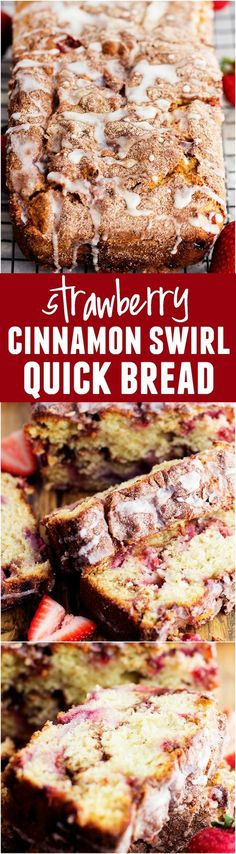Strawberry Cinnamon Swirl Bread - Swirled with cinnamon and bursting with fresh strawberries. This is the BEST bread that I have ever had!