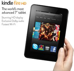 "Kindle Fire HD  7"" HD Display, Dolby Audio, Dual-Band Dual-Antenna Wi-Fi, 16GB or 32GB ,$199.00"