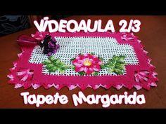 Tapete Margarida 2/3 - YouTube