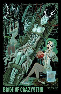 Bride of Crazystein by Bryan Baugh