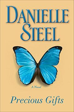Precious Gifts: A Novel by Danielle Steel - available at Lehman Library, Spr '16!