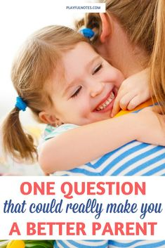 Tips for moms: Have you ever imagined that you could find that one question that could make you a better parent? It happened to me one day when I least expected it. Gentle parenting tips | How to be a better parent