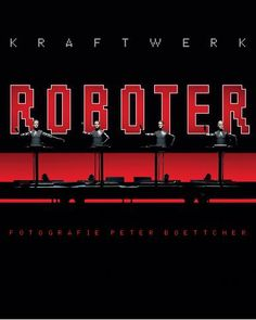 #Kraftwerk #Roboter by #PeterBoettcher