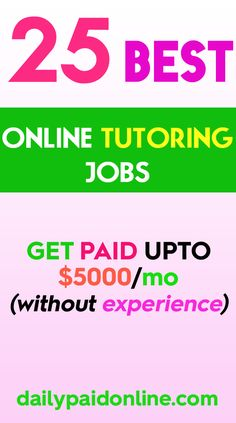 25 High Paying Online Tutoring Jobs Without Experience. Get Paid Up To $5000/Mo