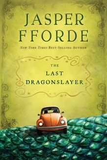 The Last Dragonslayer by Jasper Fforde. I love everything this guy writes. Everything. This is his first YA novel.