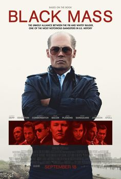 Johnny Depp looks in charge in the 'Black Mass' poster.