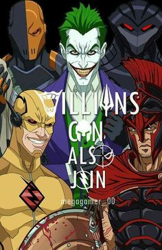 Villians Can Also Join