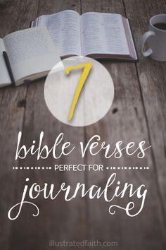 Shanna Noel shared seven of her favorite verses  that are perfect for journaling in the margins of your bible on illustrated faith.