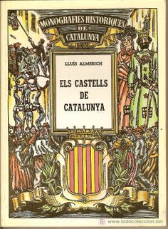 En venda a todocoleccion. ELS CASTELLS DE CATALUNYA. DE LLUÍS ALMERICH