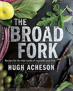 The Broad Fork: Recipes for the Wide World of Vegetables ... https://www.amazon.com/dp/038534502X/ref=cm_sw_r_pi_dp_x_tFz7xbGSP4A2P