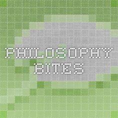 philosophy bites * philosophy podcasts