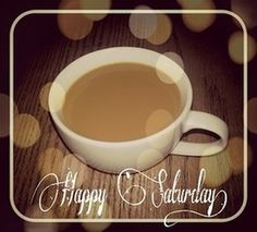 Happy Saturday coffee - sz  *