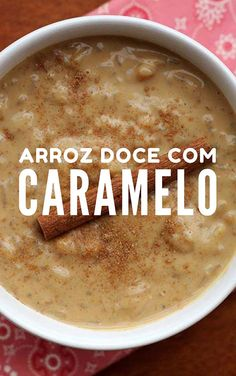 Arroz doce com caramelo – Simples e delicioso Paella, Substitute For Egg, Juicy Fruit, Sweet Cakes, Coco, Sweet Tooth, Bakery, Cheeseburger Chowder, Veggies
