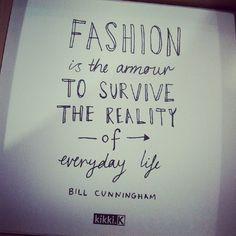 Fashion Quotes   #threetwelves #armor #reality