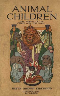 Animal Children – Friends of the Forest and Plain