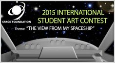 Home - Space Foundation Art Contest Joy Art, Art Competitions, Art Contests, Art Club, Foundation, Education, Space, Students, School