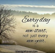 Life in Lape Haven: How to Start a Brand New Year Any Day. We don't have to wait until New Year's Day to start fresh, make changes, or pursue a goal. We can start a new year any day. Last Day Of The Year Quotes, New Day Quotes, Quotes About New Year, Quote Of The Day, Nice Quotes, Inspirational Quotes, Happy New Year Message, Happy New Year Wishes, Happy New Year Greetings