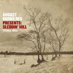 August Burns Red: Sleddin' Hill... The ULTIMATE Christmas Album