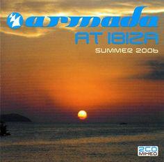 Armada At Ibiza: Summer 2006