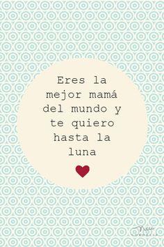 www.nicecordelia.com Día de la madre. Eres la mejor mamá del mundo