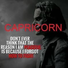 I always ready to withdraw but never fight never argue simply ready to quite and wana move apart if anything stress creating and not understanding I am wise enough not to tell my personals to anyone now I become mature and sensible Capricorn Love, Capricorn Quotes, Zodiac Signs Capricorn, Capricorn Traits, Zodiac Sign Facts, Aries, Capricorn Personality, Zodiac Society, Life Quotes