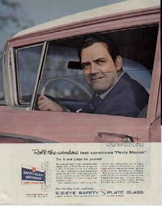 """Original vintage magazine ad for E-Z-Eye Safety Glass featuring Raymond Burr (of the Perry Mason Show). Tagline or sample ad copy: Roll-the-window test convinces """"Perry Mason"""" Publication Year: 1958 Approximate Ad Size (in inches): x Condition: VG Mason Raymond, Raymond Burr, Vintage Ephemera, Vintage Ads, Vintage Images, Celebrity Advertising, Advertising Signs, Perry Mason Tv Series, Funny Commercials"""