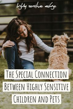 Here's why highly sensitive children have a special connection with animals, plus pointers for parents who are thinking about getting their sensitive kid a pet. Highly Sensitive Person Traits, Sensitive People, Deep Breathing Exercises, Gentle Parenting, Parenting Advice, Therapy Activities, Quotes For Kids, Animals For Kids, How To Be Outgoing
