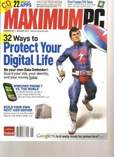 Maximum PC Magazine (32 ways to protect your « Library User Group