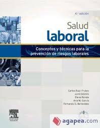 Salud laboral: conceptos y técnicas para la prevención de riesgos laborales, por Carlos Ruiz-Frutos ... [et al.] L/Bc 331.4 SAL  http://almena.uva.es/search~S1*spi?/tsalud+laboral/tsalud+laboral/1%2C14%2C36%2CB/frameset&FF=tsalud+laboral+conceptos+y+tecnicas+para+la+prevencion+de+riesgos+laborales&4%2C%2C4