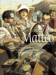 Mattéo -3- Troisième époque (août 1936) - BD
