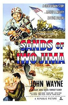 Sands of Iwo Jima    Original movie poster  Directed by	Allan Dwan  Produced by	Edmund Grainger  Written by	Harry Brown  James Edward Grant  Starring	John Wayne  John Agar  Forrest Tucker  Adele Mara  Music by	Victor Young  Distributed by	Republic Pictures  Release date(s)	December 14, 1949