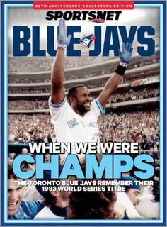 Sportsnet Magazine Blue Jays World Series Anniversary Special Edition Basketball Rules, Basketball Floor, Baseball Teams, Blue Jays World Series, Baseball Wallpaper, Baseball Birthday, Oral History, Sports Wallpapers, Toronto Blue Jays