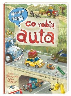 Opowiem ci, mamo, co robią statki Book Quotes, Thriller, Childrens Books, Kids Room, Monster Trucks, Baseball Cards, Humor, Toys, Gifts
