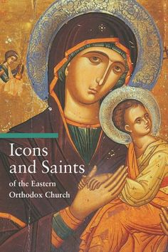 Icons & Saints of the Eastern Orthodox Church by Alfredo ... https://www.amazon.com/dp/0892368454/ref=cm_sw_r_pi_dp_esBJxbH9QWKQS