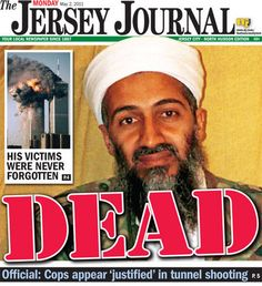 Osama bin Laden killed (May 2, 2011) — Osama bin Laden, the world's most-wanted terrorist for nearly a decade, was killed by U.S. Navy SEALs inside a private residential compound in Abbottabad, Pakistan. Within hours of the 54-year-old's death, his body was buried at sea. Bin Laden was the founder of al Qaeda, the jihadist organization responsible for the Sept. 11 attacks.