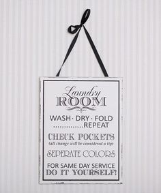 Another great find on #zulily! Black & White 'Laundry Room' Wall Art by Adams & Co. #zulilyfinds White Laundry Rooms, Laundry Room Signs, Cool Walls, Wall Signs, Diy Signs, Home Crafts, Diy Home Decor, Accent Decor, Mud Rooms