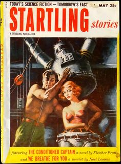 Startling Stories Vol. 30 - May 1953 - Cover Art by Walter Popp